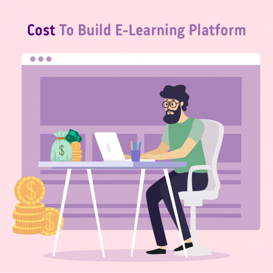 e-learning platform development, Custom e-learning platform development, e-learning platform development company. Cost of an e-learning Platform Development
