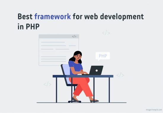 Which framework is best for web development in PHP
