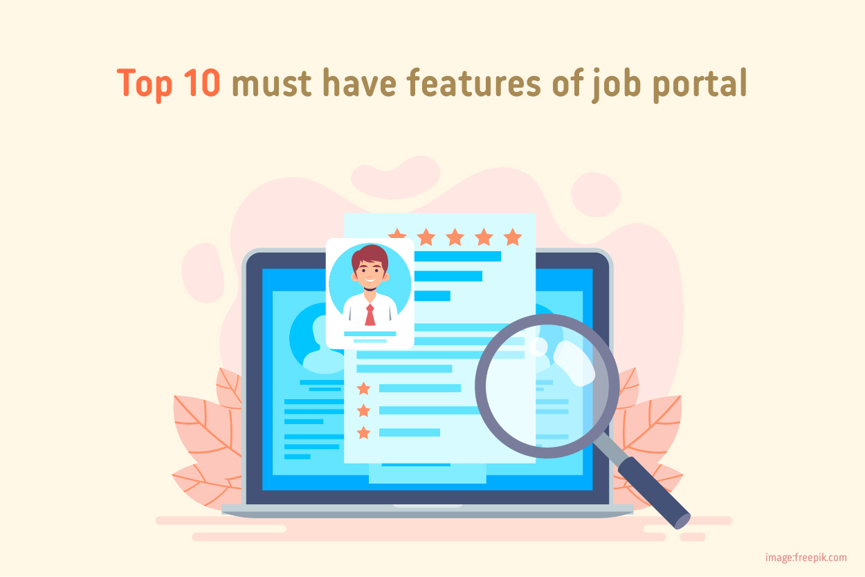 Top 10 Must have Features of Job Portal Software