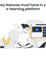 10-key Features Must have in your elearning platform