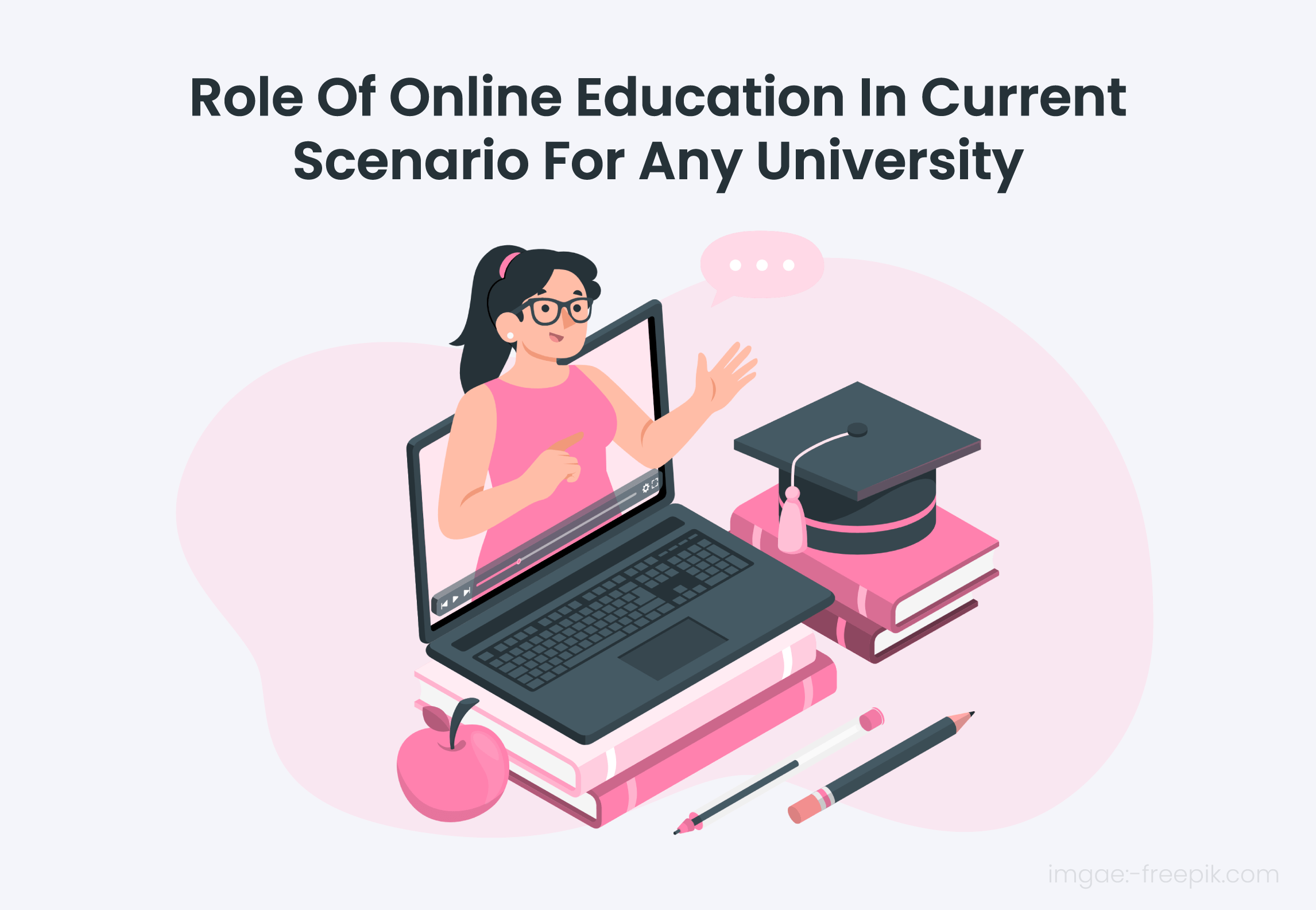 Role Of Online Education In The Current Scenario For Any University