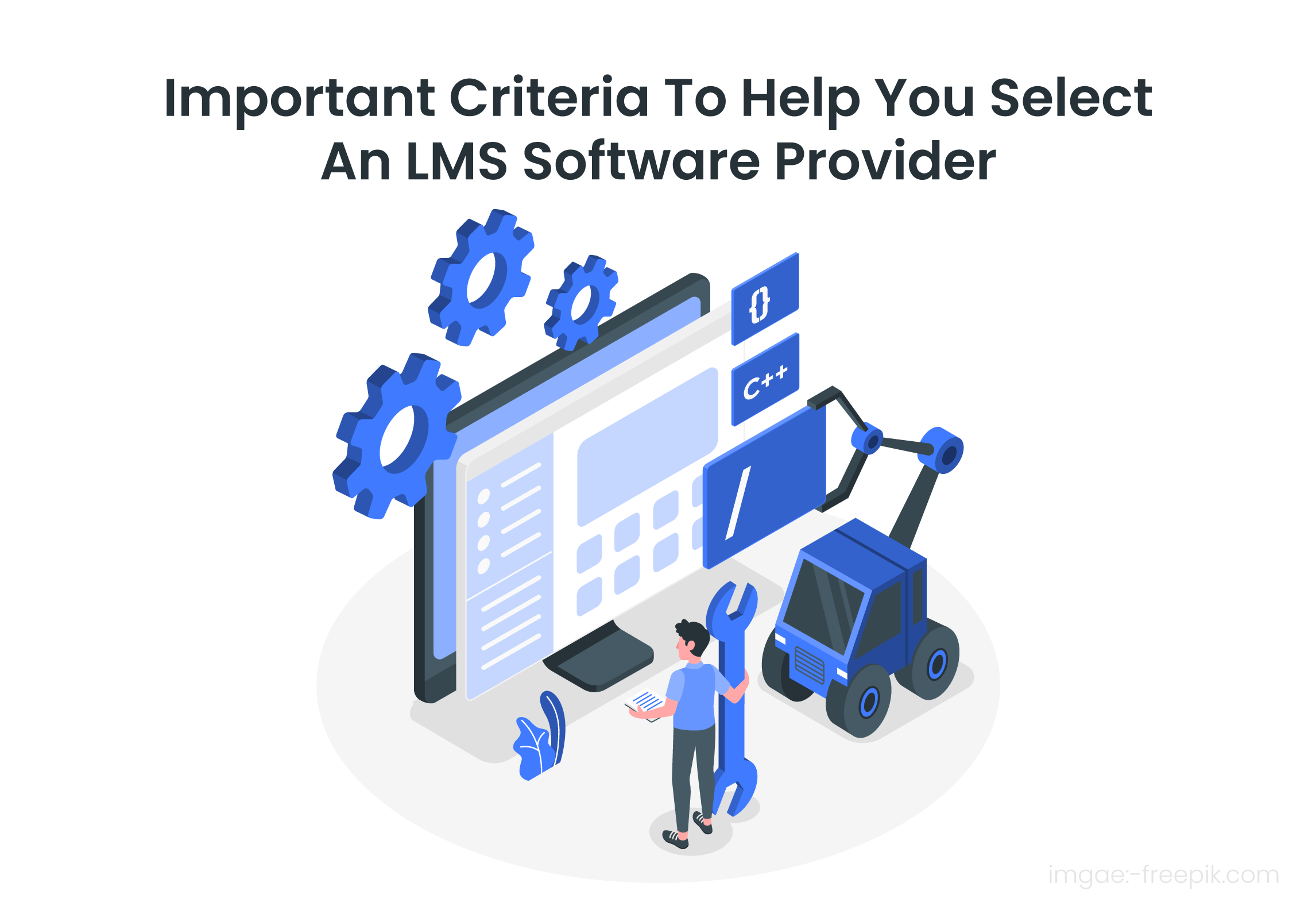 How Do You Select An LMS Provider To Grow Your Business?